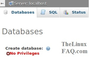 No Privileges To Create MySQL Database on PHPMyAdmin